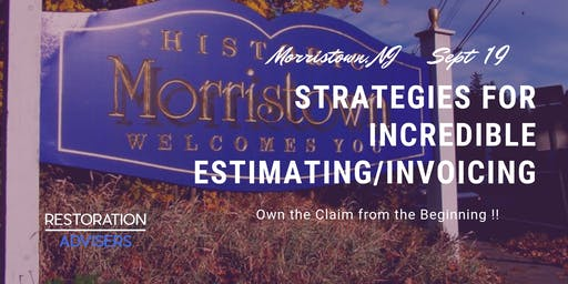 Restoration 2.0 Series: Customer Centric Estimating /Invoicing-New Jersey