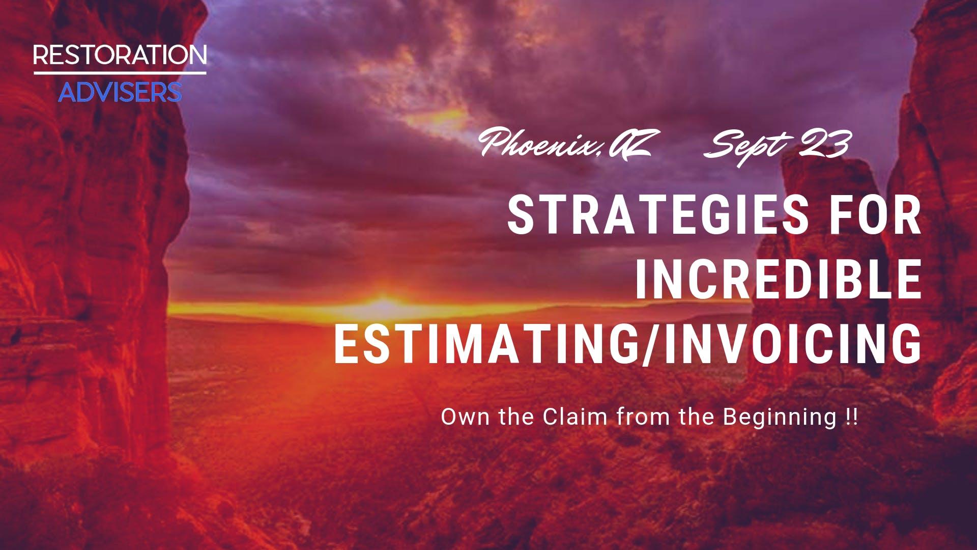 Restoration 2.0 Series: Customer Centric Estimating & Invoicing- Phoenix