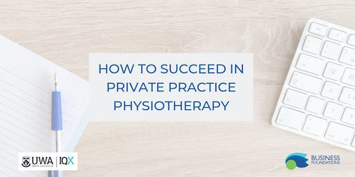 How To Succeed In Private Practice Physiotherapy
