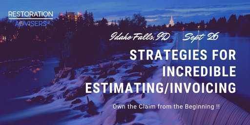 Restoration 2.0 Series: Customer Centric Estimating & Invoicing-Idaho Falls