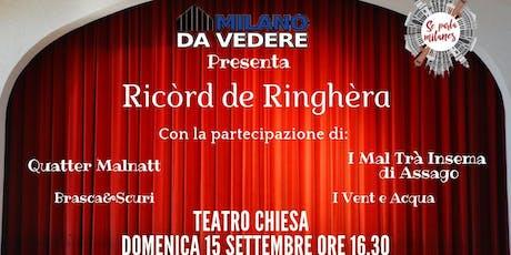 Ricòrd de Ringhèra biglietti