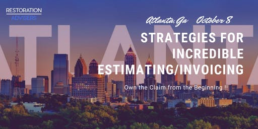 Restoration 2.0 Series: Customer Centric Estimating & Invoicing-Atlanta