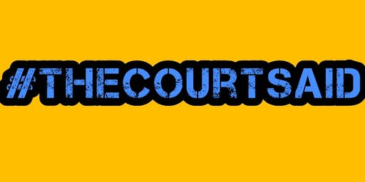 #thecourtsaid CARDIFF - LONDON