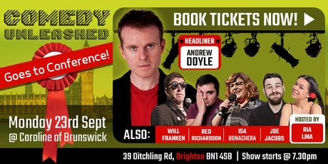 Comedy Unleashed at Labour Conference tickets
