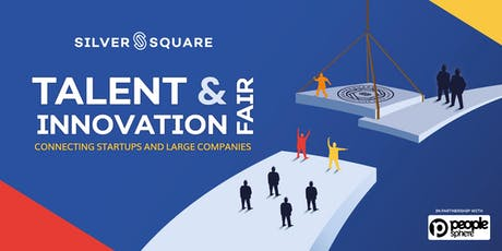 Silversquare TALENT & INNOVATION fair : connecting startups and large companies billets