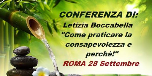 """Conferenza: """"Come praticare la consapevolezza e perchè!"""" - Relatrice: Letizia Boccab..."""