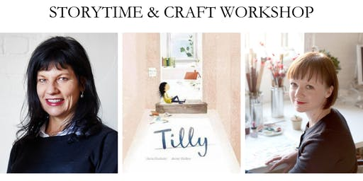 Storytime & Craft Workshop with Jane Godwin & Anna Walker: Tilly