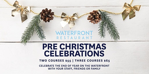 Pre-Christmas At The Waterfront (Dinner)