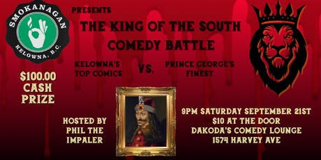 Smokanagan presents the King of the South Comedy Battle tickets