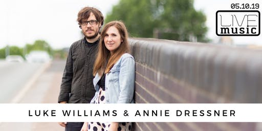 Live Music with Luke Williams & Annie Dressner