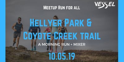 Hellyer Park & Coyote Creek Trail Run