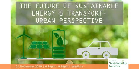 The Future of Sustainable Energy & Transport - Urban Perspective tickets