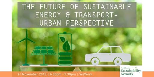 The Future of Sustainable Energy & Transport - Urban Perspective