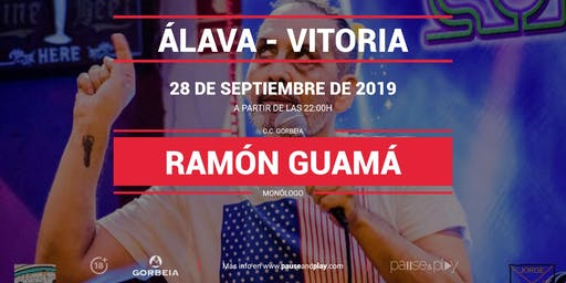 Monólogo Ramón Guamá en Pause&Play Gorbeia