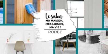 Le Salon Ma Maison Mes Loisirs Ma Vie de Rodez billets