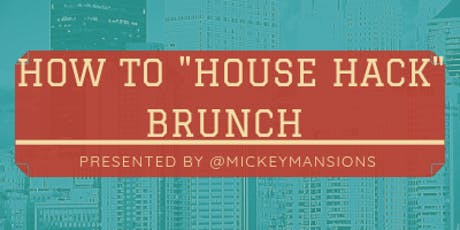 House Hack Brunch tickets