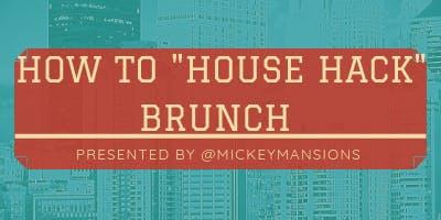 House Hack Brunch