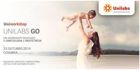 Unilabs GO :: Um workshop dedicado à Ginecologia e Obstetrícia :: 3.ª EDIÇÃO tickets
