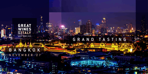 Great Wines of Italy 2019: Bangkok Grand Tasting