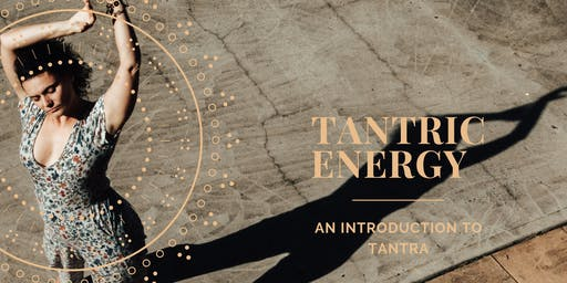 Tantric Energy - An Introduction To Tantra