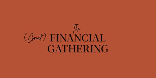 The Financial Gathering