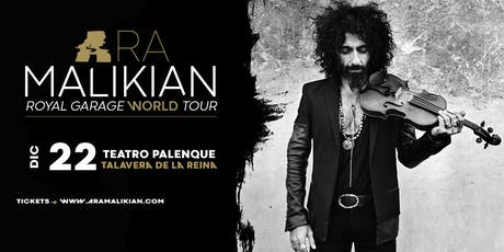 Ara Malikian en Talavera - Royal Garage World Tour entradas