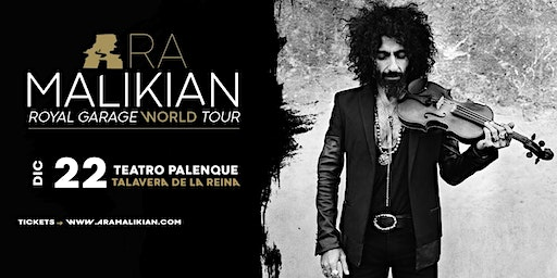 Ara Malikian en Talavera - Royal Garage World Tour
