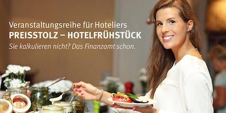 Preisstolz - Hotelfrühstück Obernburg am Main 08.10.2019 Tickets
