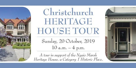 Christchurch Heritage House Tour - a fundraiser in support of the Ngaio Marsh Heritage House tickets