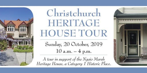 Christchurch Heritage House Tour - a fundraiser in support of the Ngaio Marsh Heritage House
