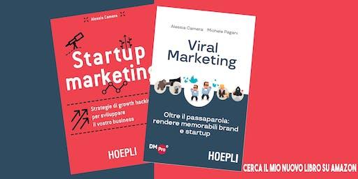 Viral Marketing - Oltre il passaparola: rendere memorabili brand e startup