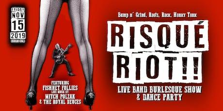 RISQUÉ RIOT 2!! tickets