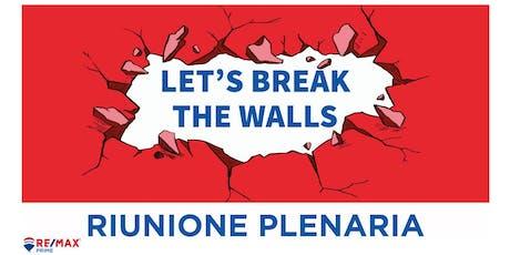 LET'S BREAK THE WALLS | RIUNIONE PLENARIA biglietti