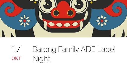 Barong Family Label Night ADE