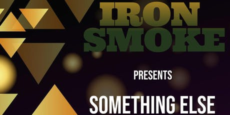 Something Else at Iron Smoke Distillery tickets