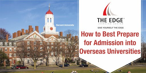 How to Best Prepare for Admission into Overseas Universities
