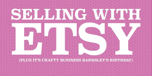 Selling with Etsy - mini summit evening workshop