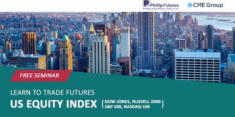 Learn to Trade Futures: US Equity Index tickets