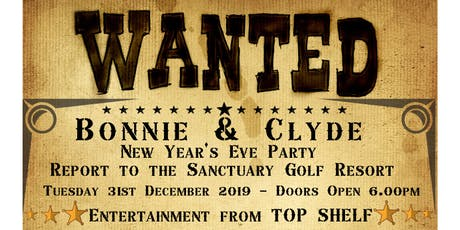 Bonnie & Clyde Gangsta Night NYE 2019 tickets