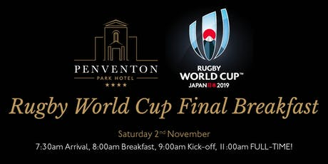Rugby World Cup Final Breakfast tickets