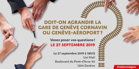 Agrandissement de la gare : Genève Cornavin ou Genève-Aéroport ? billets