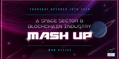 BlockthisSpace – A Space Sector and Blockchain mash-up event tickets