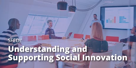 Understanding and Supporting Social Innovation tickets