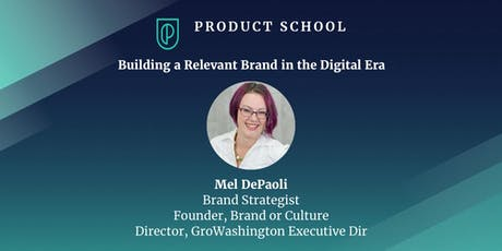Building a Relevant Brand in the Digital Era tickets
