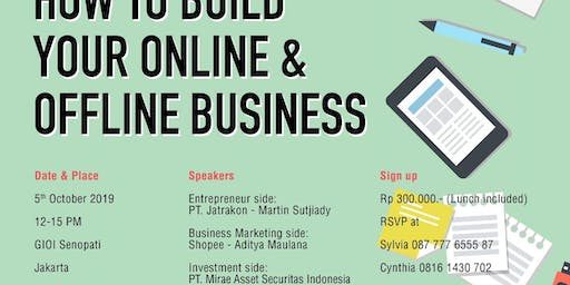 How to Build your Offline and Online Business