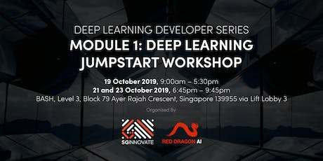 Deep Learning Jumpstart Workshop (19, 21 and 23 October 2019) tickets