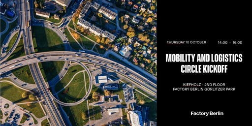 Mobility & Logistics Circle Kickoff