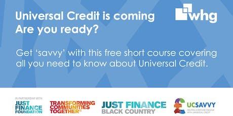 UC (Universal Credit) Savvy: Brownhills tickets