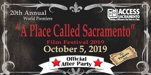 """A Place Called Sacramento"" Official After Party"