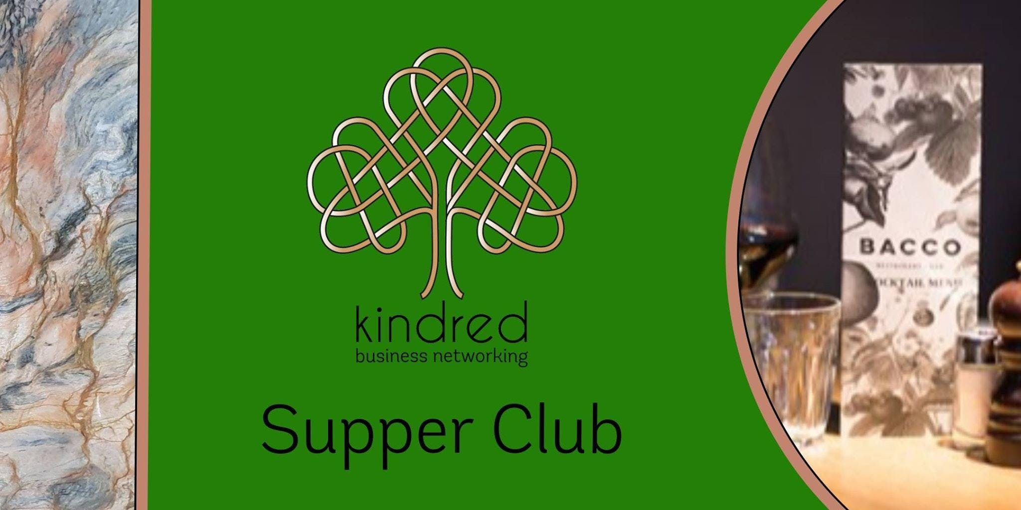 Kindred Business Networking - Supper Club